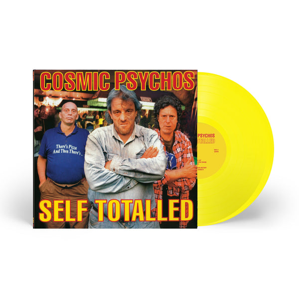 Cosmic Psychos - Self-Totalled LP (Yellow Vinyl)