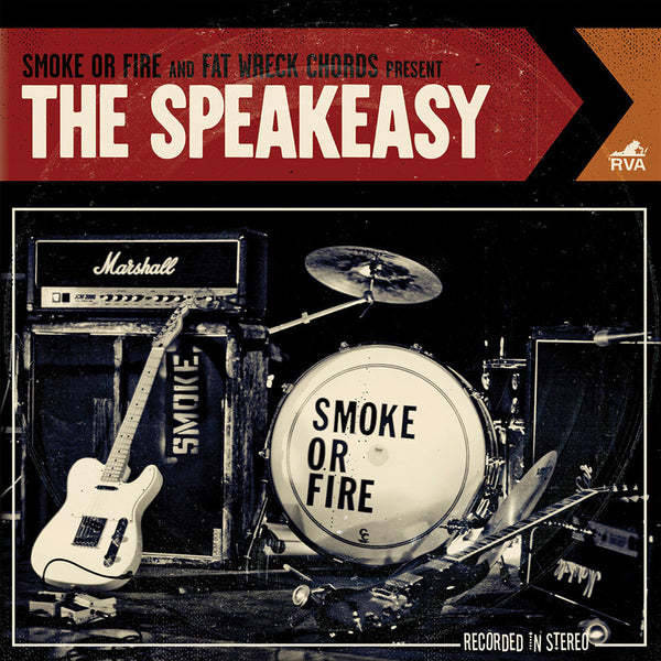 Smoke Or Fire - The Speakeasy CD
