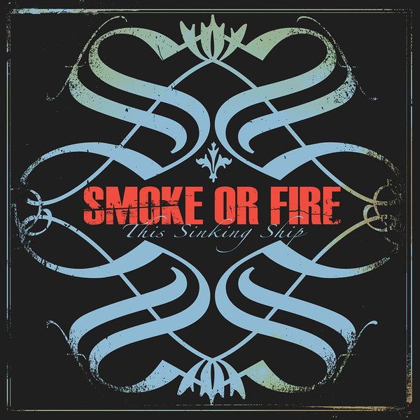 Smoke Or Fire - This Sinking Ship CD