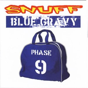 Snuff - Blue Gravy CD