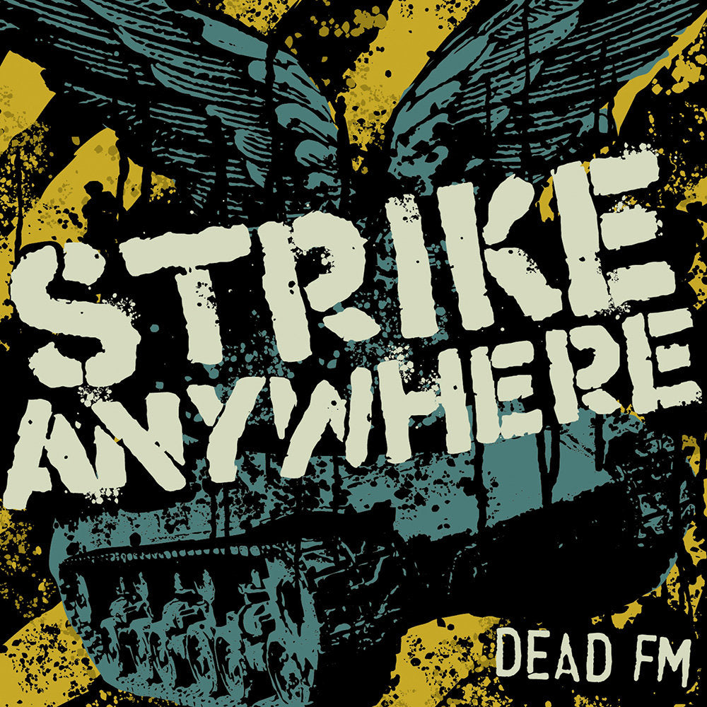 Strike Anywhere - Dead FM CD