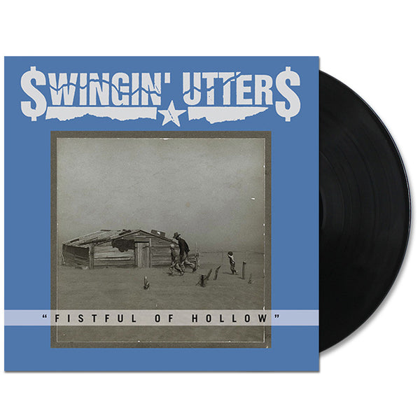 Swingin' Utters - Fistful of Hollow LP