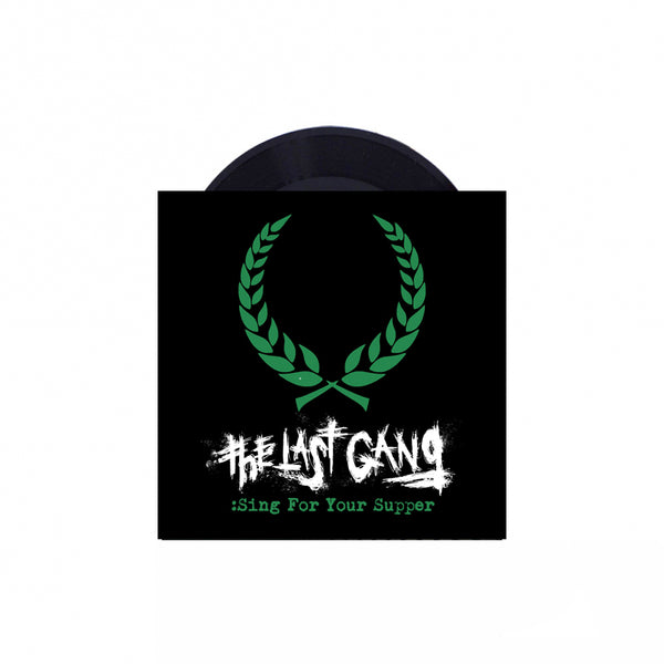 "The Last Gang - Sing For Your Supper 7"" (Black)"