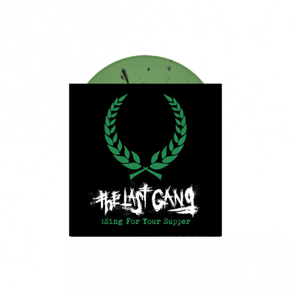 "The Last Gang - Sing For Your Supper 7"" (Olive/Black Splatter)"