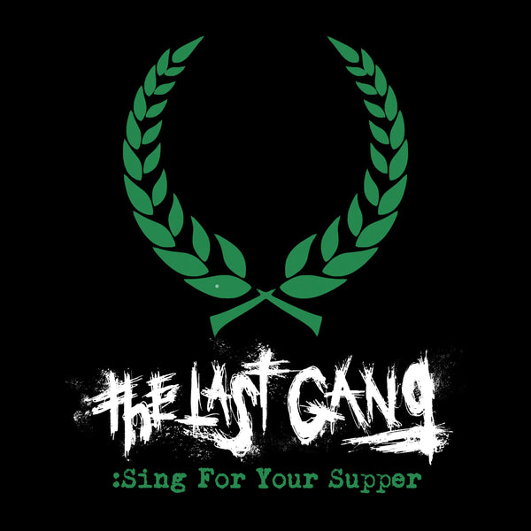 The Last Gang - Sing For Your Supper 7""