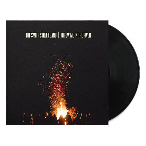 The Smith Street Band - Throw Me In the River LP (Black)