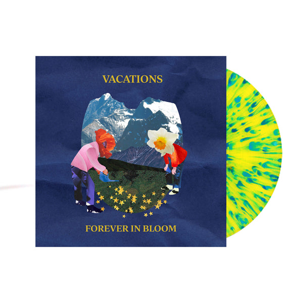 Vacations - Forever In Bloom LP (Translucent Yellow with Blue Splatter)