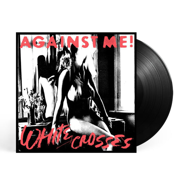 Against Me! White Crosses LP (Black)