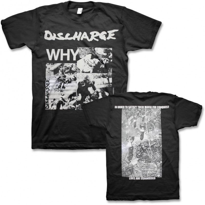 Discharge - Why? T-shirt
