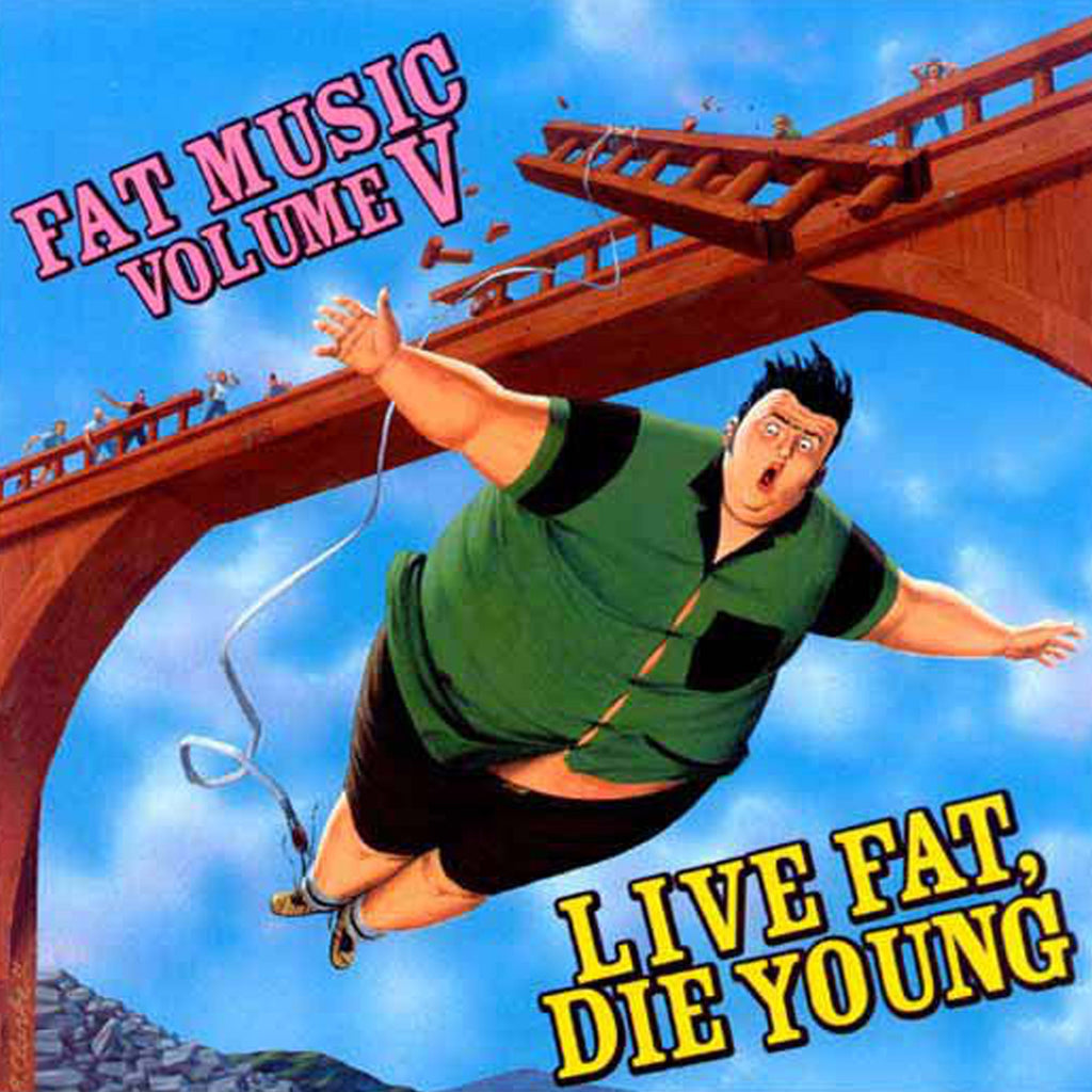 Various Artists - Live Fat, Die Young - Fat Music For Fat People Vol. 5 CD