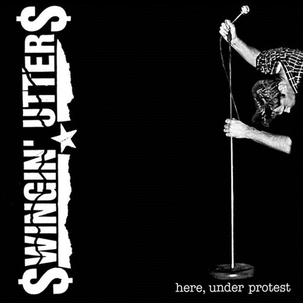 Swingin' Utters - Here, Under Protest CD