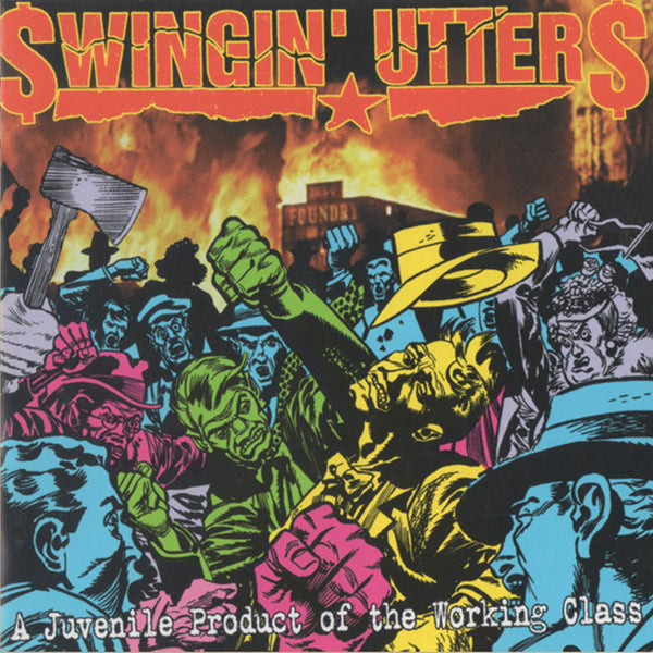 Swingin' Utters - A Juvenile Product of The Working Class CD