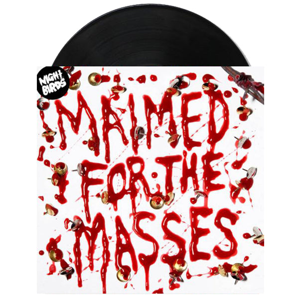 "Night Birds - Maimed For The Masses 7"" (Black) vinyl"