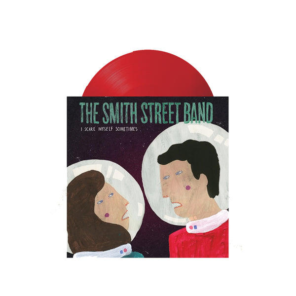 "The Smith Street Band - I Scare Myself Sometimes 7"" (Translucent Red)"