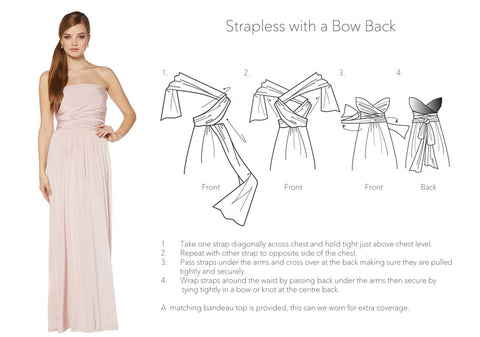 Straplless with a Bow back  style
