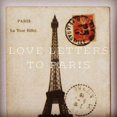 Love Letters to Paris