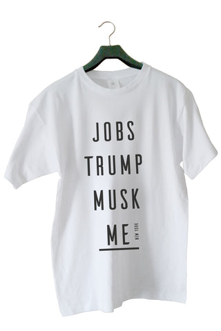 Jobs Trump Musk Me (For Him)