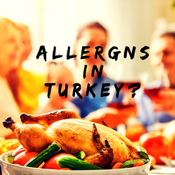 Allergens in Turkey?