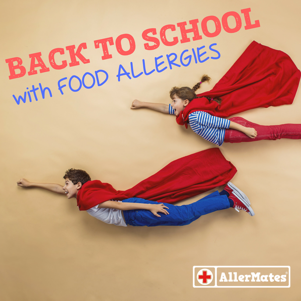 Six ways to protect your food allergy kids when back to school!
