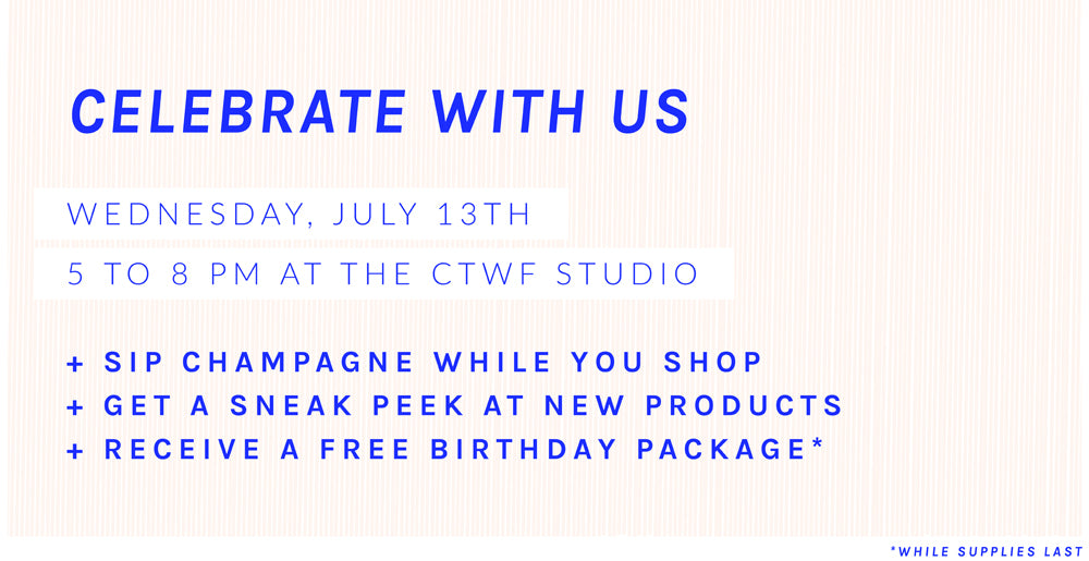 CTWF TURNS THREE / SIP + SHOP