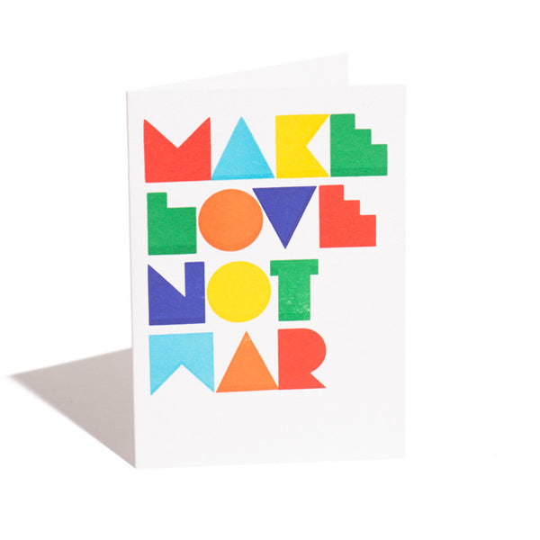 Make Love Not War Greetings Card