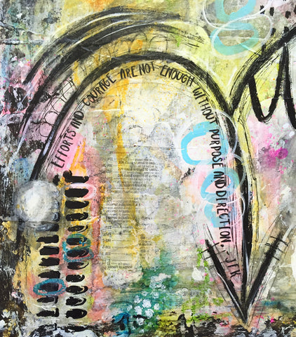 Mixed Media Painting - Purpose and Direction