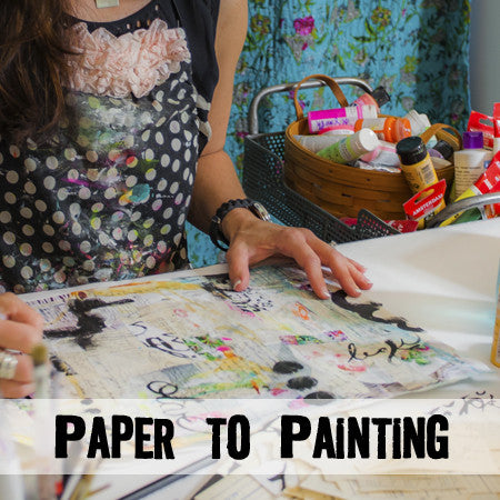 Paper to Painting Workshop