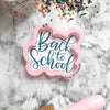 Back To School Hand Lettered