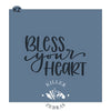 Bless Your Heart Hand Lettered