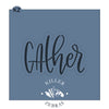 Gather Hand Lettered