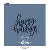 Happy Holidays Hand Lettered