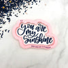 You Are My Sunshine Cutter/Stencil