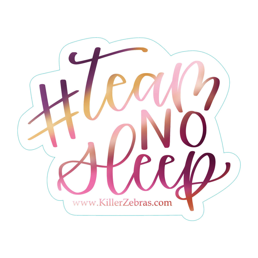 #TeamNoSleep Sticker/Decal