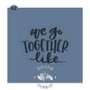 We Go Together Like Cutter/Stencil