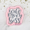 Wife Mom Boss Hand Lettered