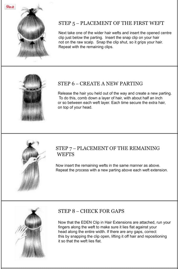 How to clip in your eden hair extensions continue this process until you reach the top of your head once you have reached the crown of your head place the 1 piece wefts 1 from your hairline pmusecretfo Gallery
