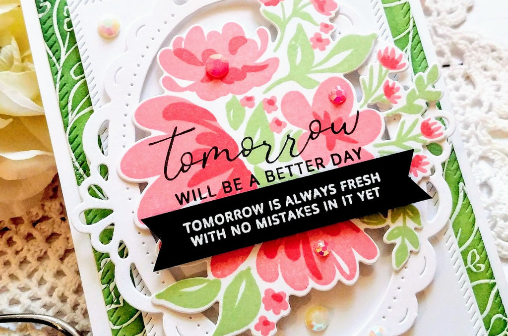 Tomorrow is always fresh with no mistakes in it yet!