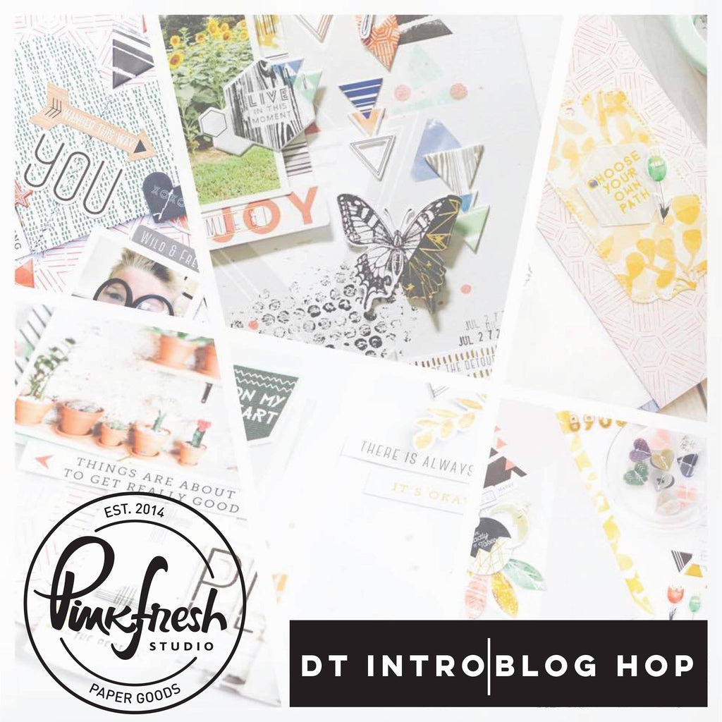 Pinkfresh Studio Design Team Line Up & Escape the Ordinary Blog Hop