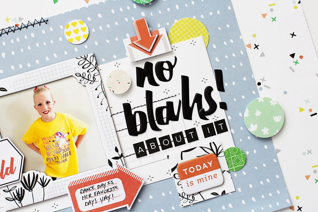 A Case of the Blahs + Let Your Heart Decide Layouts
