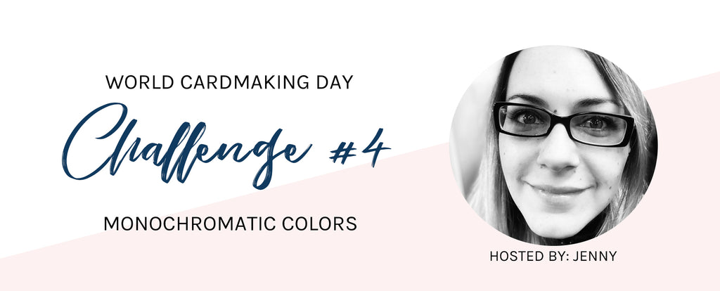 WCMD Challenge #4 - Monochromatic Colors with Jenny