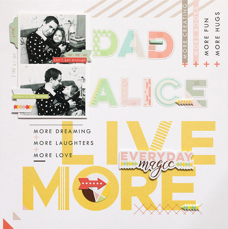 Alice & Dad layout with Anna and Live More