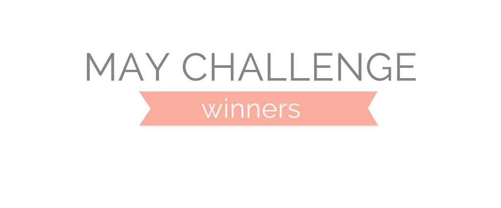 May Challenge Winners & Top 3