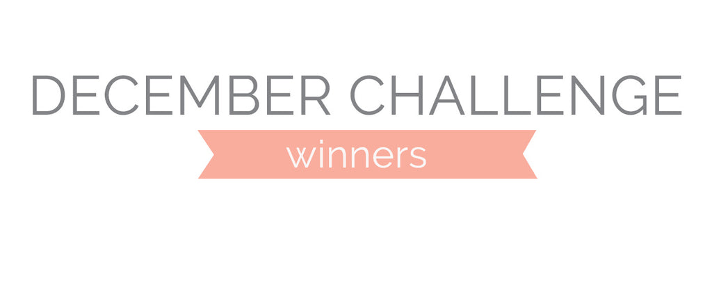 December Challenge Winners & Top 3