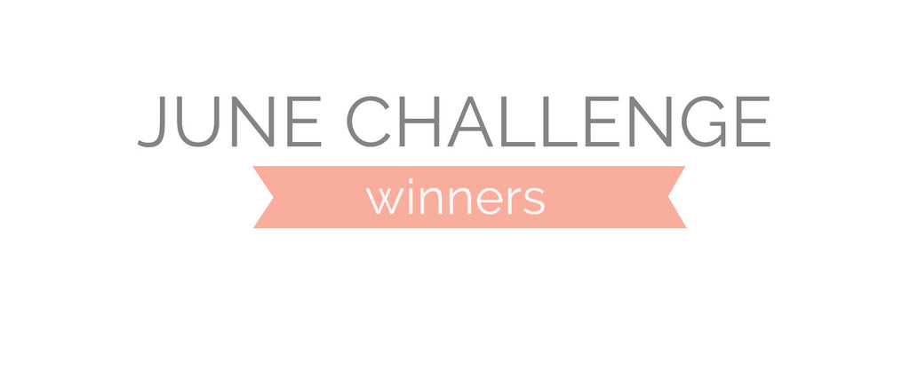 June Challenge Winners & Top 3
