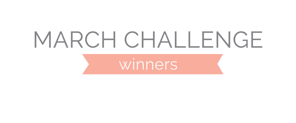 March Challenge Winners & Top 3