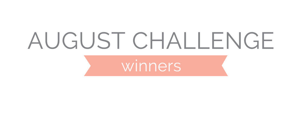August Challenge Winners and Top 3