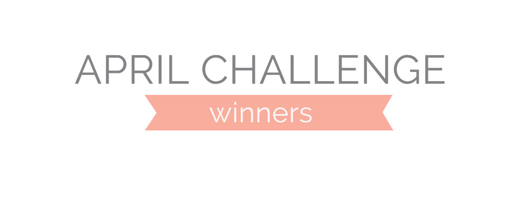 April Challenge Winners & Top 3
