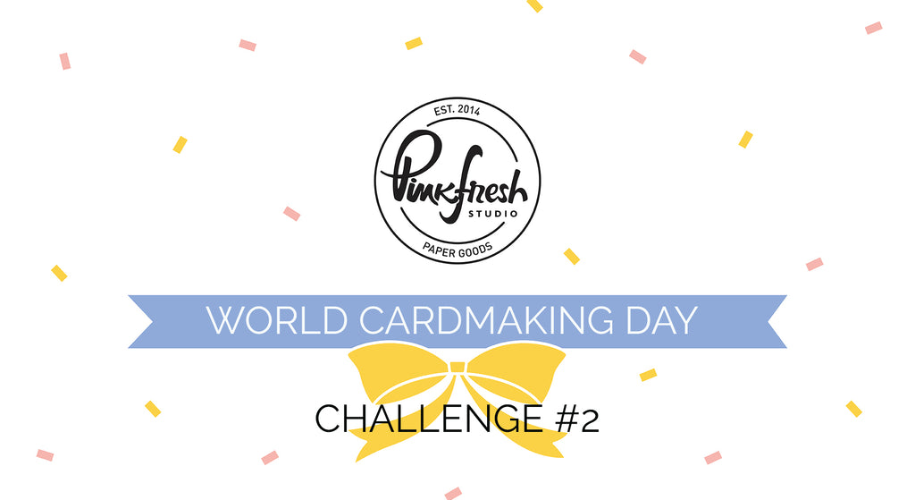 World Cardmaking Day Challenge #2