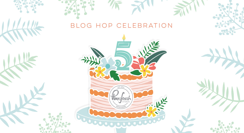 Pinkfresh Studio 5th Birthday Blog Hop Celebration