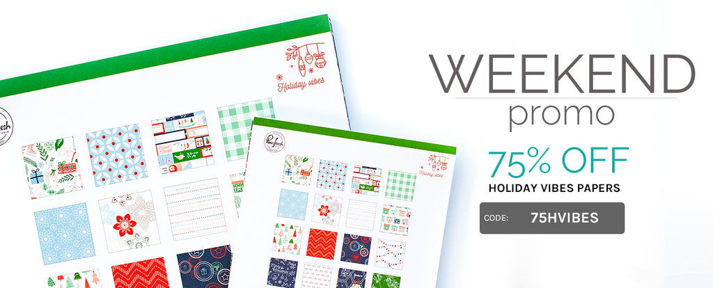 Weekend Promo: 75% off Holiday Vibes papers